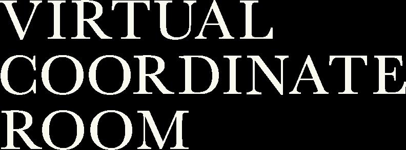 VIRTUAL COORDINATE ROOM